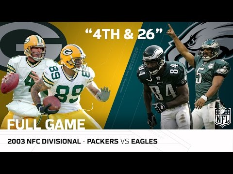 "Packers vs. Eagles 2003 NFC Divisional Playoffs | ""The 4th-and-26 Game"" 