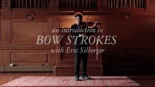 An Introduction to Violin Bow Strokes