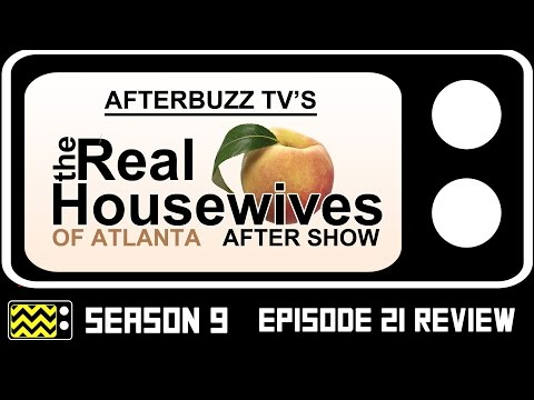 Real Housewives Of Atlanta Season 9 Episode 21 Review & After Show | AfterBuzz TV