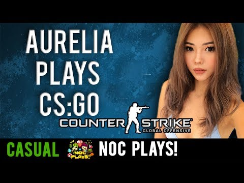NOC Plays CS:GO! (Teaching Aurelia How To Play)