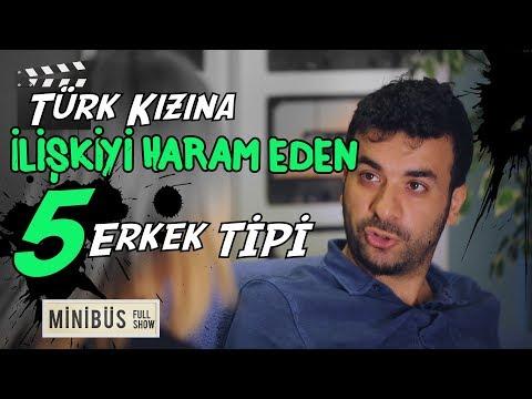 Türk Kızına İlişkiyi Haram Eden 5 Erkek Tipi – Hasan Can Kaya