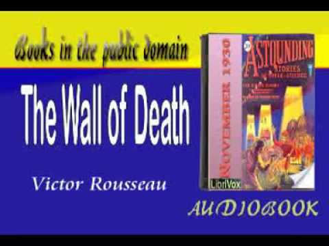 The Wall of Death by Victor Rousseau Audiobook
