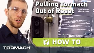 Pulling Your Tormach Machine Out of a Reset Condition