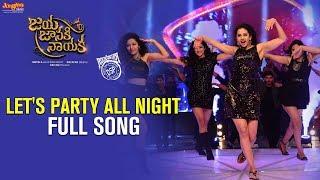 Let's Party All Night Full Audio Song   Jaya Janaki Nayaka   Bellamkonda Srinivas   Rakul Preet