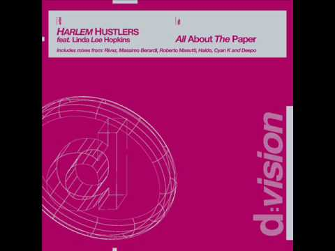 HARLEM HUSTLERS feat. Linda Lee Hopkins - All About The Paper (RIVAZ CLUB REMIX)