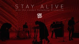 [YB]  STAY ALIVE (with the London Symphony Orchestra)
