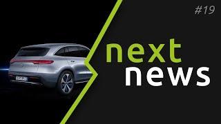 nextnews #19 - Mercedes EQC enttäuscht, BMW iX3 reservierbar, Sono Motors