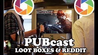Fanagram PUBcast-Loot Boxes and Reddit