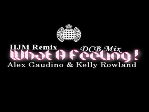Alex Gaudino ft. Kelly Rowland - What A Feeling (HQ Sound) (HJM & @MQBK Remix)