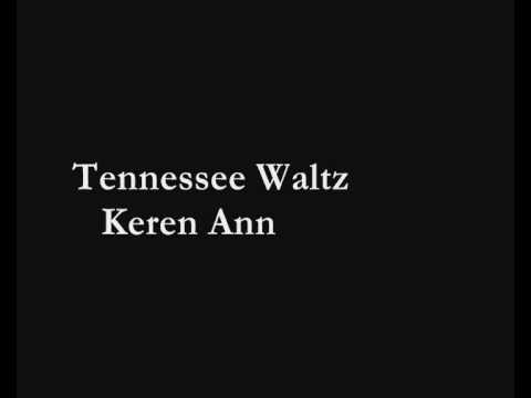 Tennessee Waltz By Keren Ann Chords Yalp
