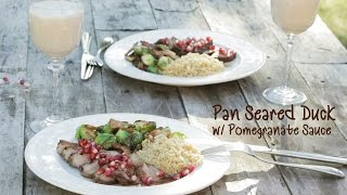 Pan-seared Duck With Pomegranate Sauce