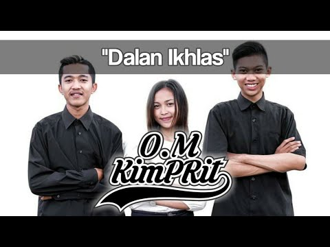Download O.M Kimprit – Dalan Ikhlas Mp3 (3.9 MB)