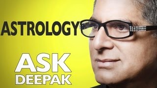 Do You Believe in Astrology? Ask Deepak Chopra!