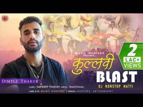 Latest Pahari Song | Kullvi Traditional Blast Dj Non Stop Nati | By Dimple Thakur | Music HunterZ