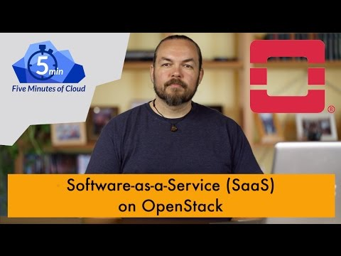 OpenStack for Software-as-a-Service (SaaS) Clouds 5MoC-39