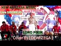 Loro Pikir [ Cover By Dewi Zega..]