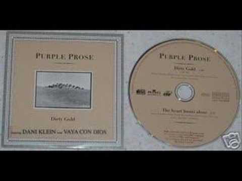 Purple Prose - Dirty Gold (Dani Klein)