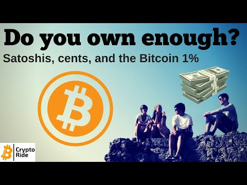 Satoshis, Cents, And The Bitcoin 1%