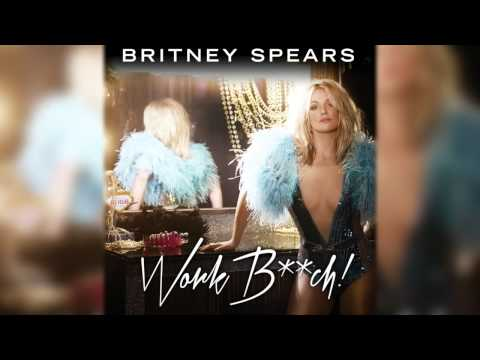 Britney Spears - Work Bitch (Extended Mix)