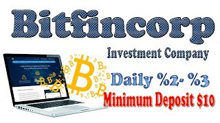 Bitfincorp investment company!-Daily up to %3 earn Bitcoin!Ethereum!Dash!