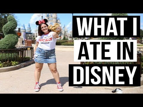 WHAT I ATE IN WALT DISNEY WORLD | 2018