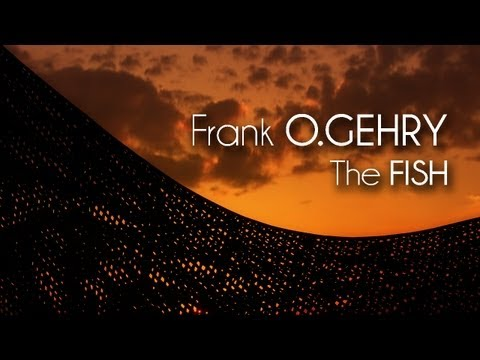 Frank O. GEHRY - The FISH