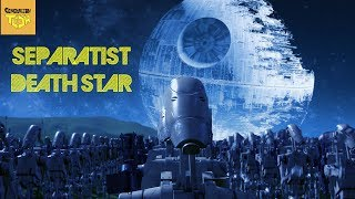 What if the Separatist Built the Death Star