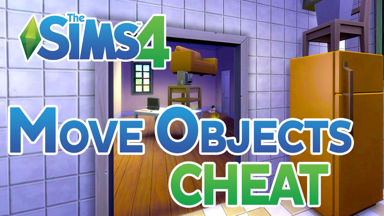 The Sims 4 Move Objects On Cheat YouTube