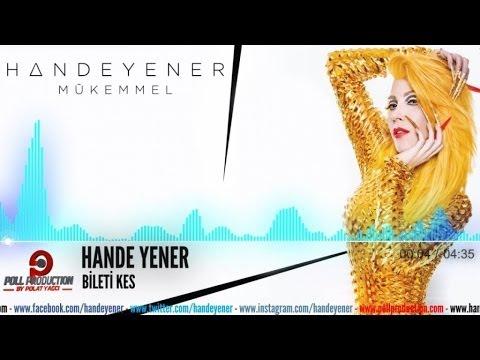 Hande Yener - Bileti Kes
