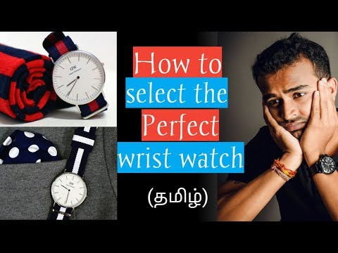 How to Pick the PERFECT STYLISH WRIST WATCH