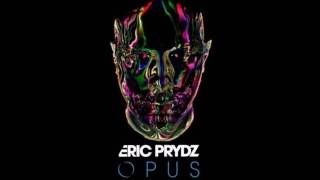 """Eric Prydz - Opus"" FULL ALBUM CONTINUOUS MIX"