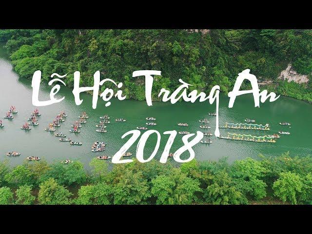 Lễ Hội Tràng An 2018