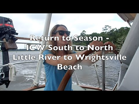 ICW South to North: Little River to Wrightsville Beach