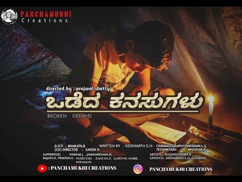 ODEDA KANASUGALU   A Short Film   Prajwal Shetty   PANCHAMUKHI CREATION.