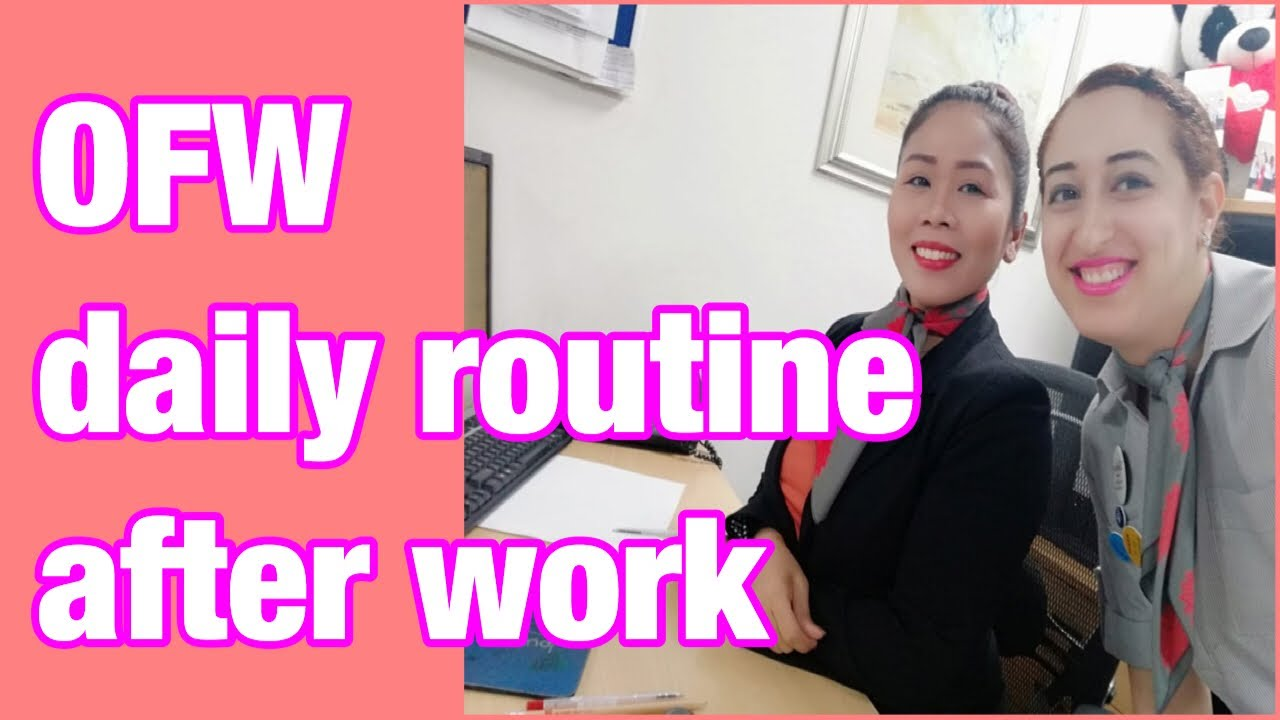 OFW daily routine after work