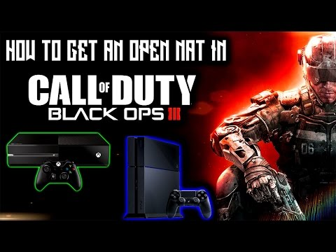 How To Get an Open Nat in Black Ops 3 (Xbox One & PS4)