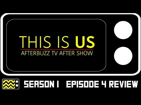 This Is Us Season 1 Episode 4 Review & After Show | AfterBuzz TV