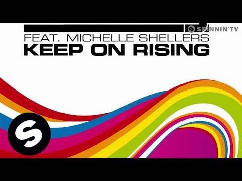 Ian Carey feat. Michelle Shellers  Keep On Rising 2008 Radio Mix