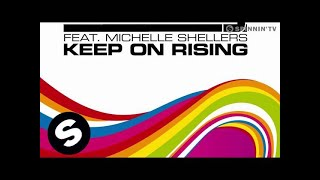 Ian Carey Feat Michelle Shellers Keep On Rising 2008 Radio Mix