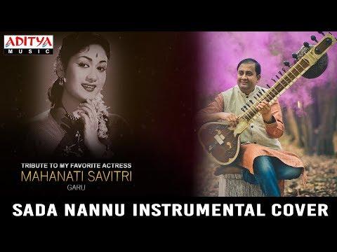 Sada Nannu Instrumental Cover (Sitar) | Mahanati Songs | Nadigaiyar Thilagam | Bmakrishna Rao