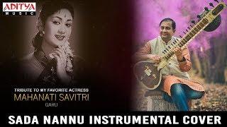 Sada Nannu Instrumental Cover (Sitar) | Mahanati Songs | Nadigaiyar Thilagam | B.Sivaramakrishna Rao