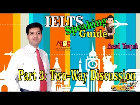ielts-speaking-task-3-||-how-to-get-band-score-7---8---9-||-asad-yaqub