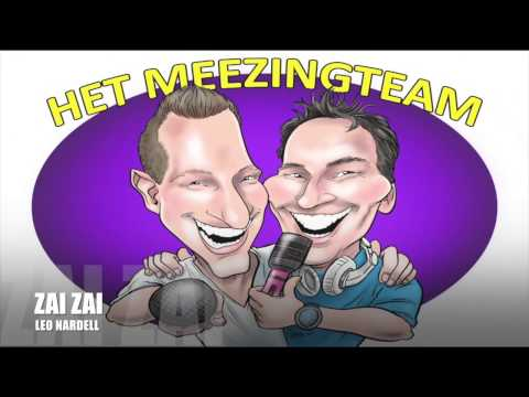Zai Zai Zai -  Leo Nardell/ RMX Het Meezingteam  Karaoke