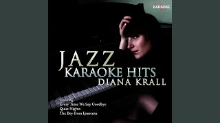 So Nice (In the Style of Diana Krall) (Karaoke Version)