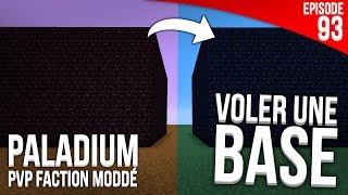 ON VOLE LA BASE D'UN JOUEUR ! - Episode 93 | PvP Faction Moddé - Paladium S4