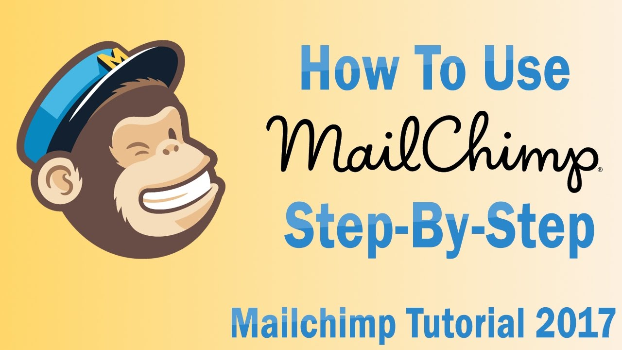 MailChimp Tutorial 2018 | How To Use MailChimp Step By Step For Beginners [Email Marketing]