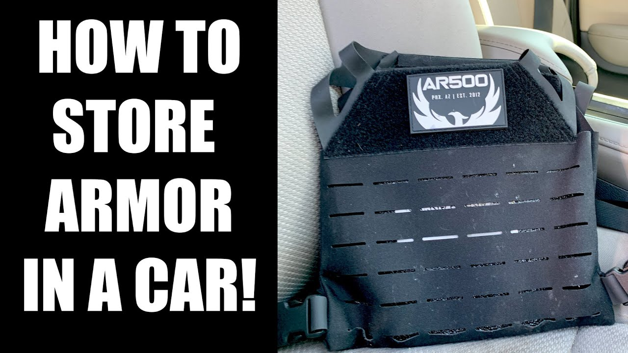 How To Store Armor In A Car!  AR500 Armor