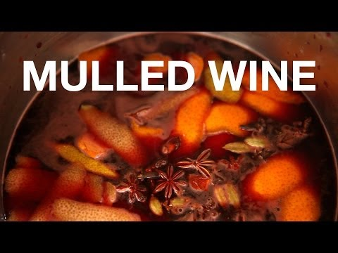 Mulled Wine Recipe - ChefSteps