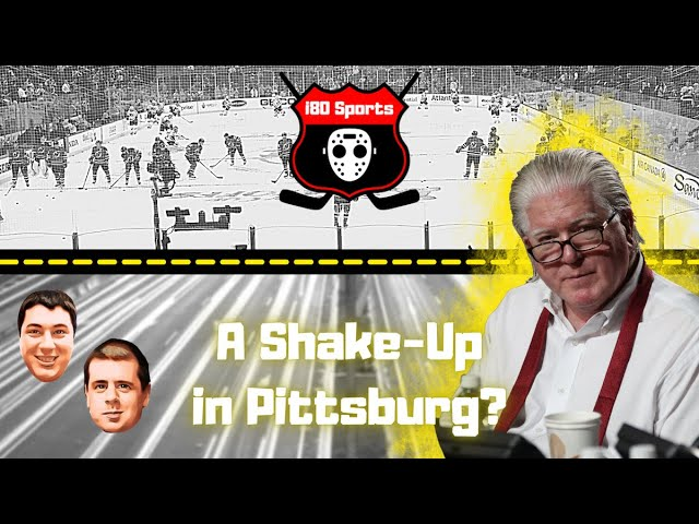NHL- Shake-Up in Pittsburg AND News and Notes of the Week