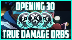 OPENING 30 TRUE DAMAGE ORBS - 4 BONUS TRUE DAMAGE JACKPOTS - 2019 ORB OPENING